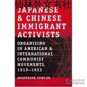 【包邮】1919-1933Japanese And Chinese Immigrant Activists:Organizing in American , 1919-1933