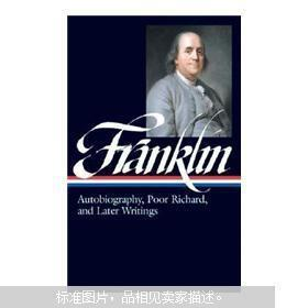 Benjamin Franklin:Autobiography, Poor Richard, and Later Writings 全新塑封
