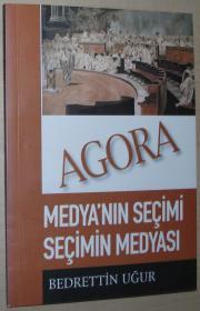 土耳其语原版书 Agora Medyanın Seçimi Seçimin Medyası