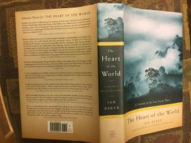 The Heart of the World: A Journey to the Last Secret Place世界之心,精装插图本,九五品