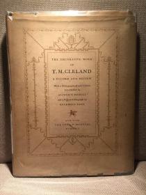 The Decorative Work of T. M. Cleland(《T.M.克莱兰作品集》,编号限印本,一代著名插画设计师,Rockwell Kent卷首像,布面精装超大开本,罕见带书衣,1929年珍贵初版)