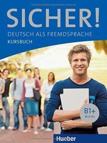 德国原版 德文 德语教材 Sicher! B1+: Deutsch als Fremdsprache Kursbuch 学生用书