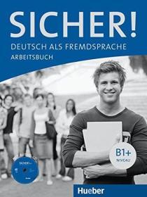 德国原版 德文 德语教材 Sicher! B1+: Deutsch als Fremdsprache Arbeitsbuch 练习册