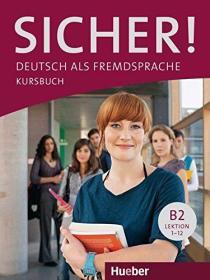 德国原版 德文 德语教材 Sicher! B2: Deutsch als Fremdsprache Kursbuch 学生用书