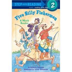Step into Reading Five Silly Fishermen[进阶式阅读丛书: 五个蠢渔夫]