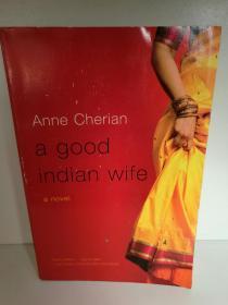 Anne Cherian : A Good Indian Wife (印度) 英文原版大开