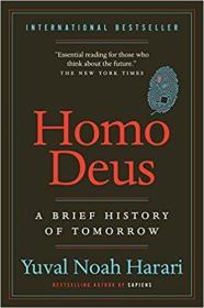 Homo Deus: A Brief History of Tomorrow明天简史,插图本,史家关于生活方式的畅销书,九五品