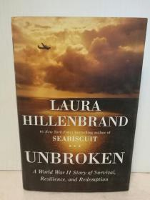 坚不可摧 Unbroken A World War II Story of Survival by Laura Hillenbrand(Random House 2010年大开精装版) (电影原著)英文原版书
