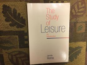 The Study of Leisure: An Introduction休闲研究导论,1994牛津版