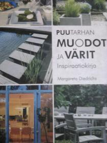 园林形式与设计 puutarhan muodot ja varit inspiraatiolirja 荷兰
