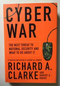 Cyber War: The Next Threat to National Security and What to Do About It(16開,硬精裝有護封,行貨正版)
