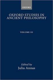 Oxford Studies in Ancient Philosophy: Volume III: 1985