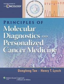 Principles of Molecular Diagnostics and Personalized Cancer Medicine(书塑封)