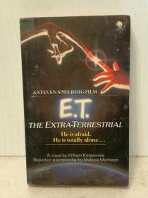 斯皮尔伯格电影版:外星人 E. T. E. T. The Extra-Terrestrial:A Steven Spielberg Film by William Kotzwinkle (Sphere Books 1982年初版) (电影原著) 英文原版书