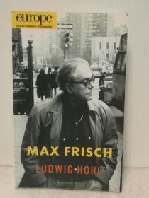 《欧洲文学月刊 》2015年1-2月号 Europe Revue Littéraire Mensuele :Max Frisch N°  1029-1030, janvier-février 2015  法文原版书