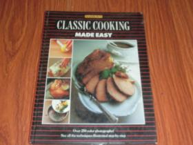 CLASSIC  COOKING   MADE  EASY(16开精装)