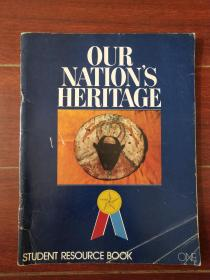 OUR NATIONS HERITAGE