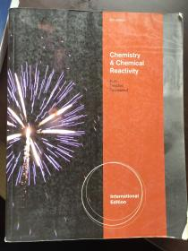 Chemistry and Chemical Reactivity. 化学和化学反应性
