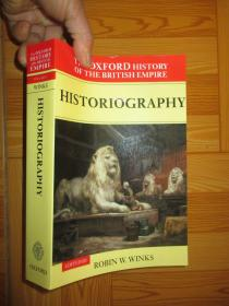 The Oxford History of the British Empire: Volume V: Historiography 【詳見圖】