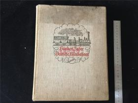 30年代德国原版《Hundert Jahre Deutsche Fisenbahnen》德意志铁道百年史,收有不少珍贵的蒸汽机车、配件等资料照片,有魔王希特乐照,末附有三张当时的德国铁道地图等。稀见