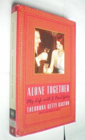 *Alone Together: My Life with J. Paul Getty 平裝原版外文書