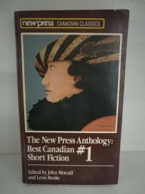 加拿大短篇小说集 The New Press Anthology 1 : Best Canadian Short Fiction (加拿大) 英文原版书