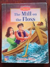 英文原版 老连环画 插图版世界文学名著 弗洛斯河上的磨坊