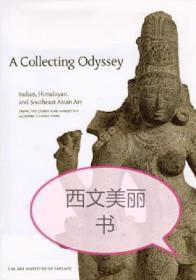 【包邮】A Collecting Odyssey: The Alsdorf Collection of Indian and East Asian Art
