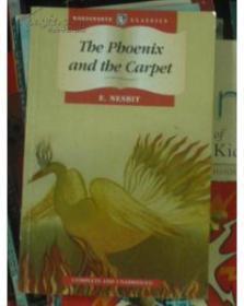 凤凰与魔毯 The Phoenix and the Carpet(英文原版少儿,伊迪丝内斯比 著)