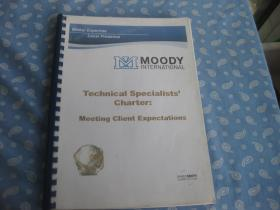Technical Specialists Charter:Meeting Client Expectations【A4纸单面复印或打印。】