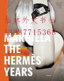 【包邮】Margiela: The Hermes Years 马吉拉 安特卫普时装博物馆 2017年精装