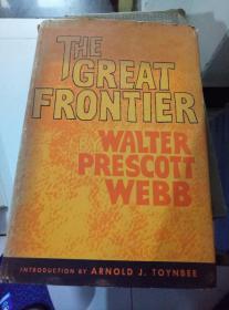 the great frontier  by walter prescott webb 16开精装布面