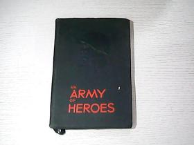 AN ARMY OF HEROES