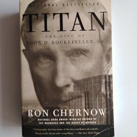 Titan: The Life of John D. Rockefeller, Sr. (16开 全新 平装)
