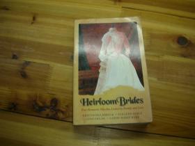 英文原版:heirloom brides 传家宝新娘
