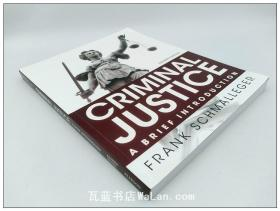 刑事司法概论 第十一版 英文原版 Criminal Justice: A Brief Introduction