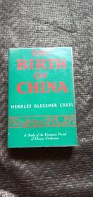英文原版The birth of China 中国的诞生--文化艺术历史形成研究 品好 书品如图 避免争议