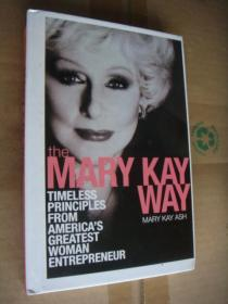 The Mary Kay Way:Timeless Principles from Americas Greatest Woman Entrepreneur  精装16开近新