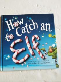 12开·英文黑色绘本:How to Catch an Elf