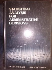 STATISTICAL ANALYSIS FOR ADMINISTRATIVE DECISIONS