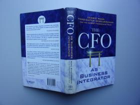 THE CFO AS BUSINESS INTEGRATOR【英文原版书,精装】