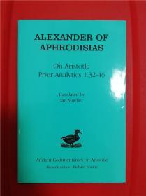 "Alexander of Aphrodisias: On Aristotle's ""Prior Analytics 1.32–46"" (阿芙洛蒂西亚斯的亚历山大:论亚里士多德《前分析篇》1.32–46"