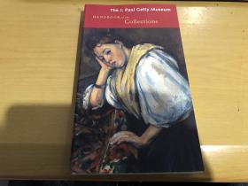 The J Paul Getty Museum Handbook Of The Collections