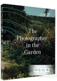 The Photographer in the Garden 花园摄影