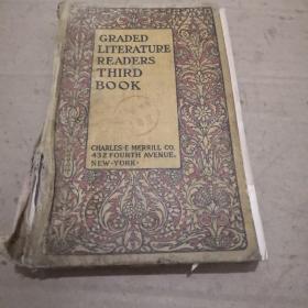 《GRADEDLITRRATURE READERS THIRD BOOK》精装 应为1900年出版 Ct