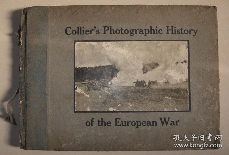 英文原版一战史料 民国早期特大开本《Collier's Photographic History of the European War(科利尔欧洲战争图史)》硬精装一册全  科利尔镜头下的第一次世界大战  大量一战珍贵写真图片
