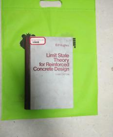 Limit State Theory for Reinforced Concrete Design钢筋混凝土设计极限状态理论
