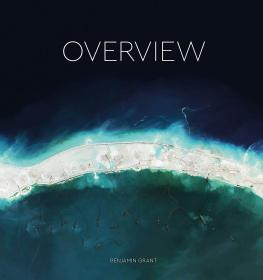 英文原版 Overview: A New Perspective of Earth 俯瞰:观察地球的新视角 高空卫星图像