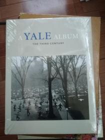A Yale Album: The Third Century耶鲁专辑:三世纪(大16开)