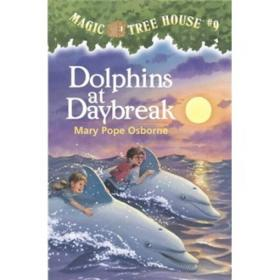 Dolphins at Daybreak (Magic Tree House #9) 神奇树屋系列9:与海豚共舞